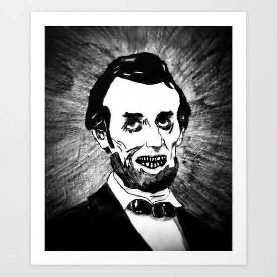 16. Zombie Abraham Lincoln  Art Print