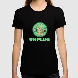 Funny Sarcastic Novelty Unplug Tshirt Design UNPLUG PEACE T-shirt
