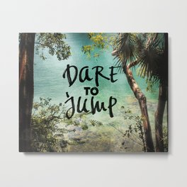 Dare to Jump Metal Print