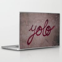 yolo Laptop & iPad Skins featuring Yolo by HMS James