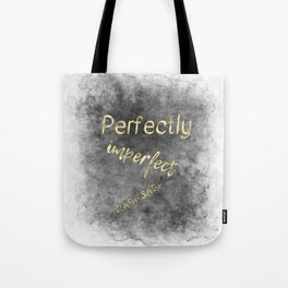 Perfectly Imperfect - Wabi-Sabi (gold, charcoal) Tote Bag