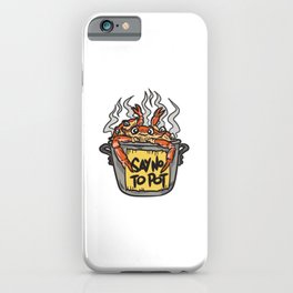 Say No To Pot Funny Crabs iPhone Case