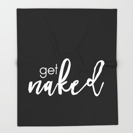 get naked // white on black Throw Blanket