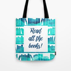 Read All the Books! Tote Bag