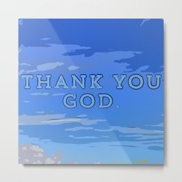 Thank You God - Steve EsteBenz Loves You - God Is Great - In The Skies - Clouds Of Love 899 Metal Print