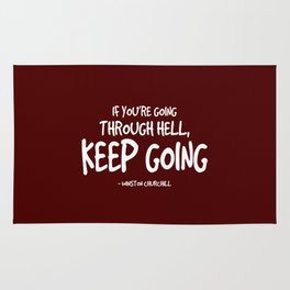 Going Through Hell Quote - Churchill Rug