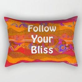 Follow Your Bliss by Kylie Fowler Rectangular Pillow