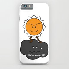 my day without you iPhone 6s Slim Case