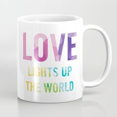 Love Lights Up The World Quote Mug
