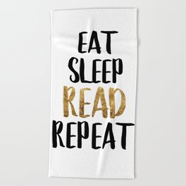 Eat Sleep Read Repeat Gold Beach Towel