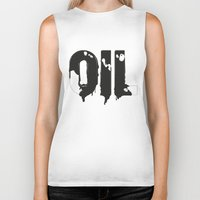 oil Biker Tanks featuring Oil by UP studio