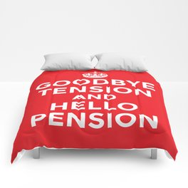 GOODBYE TENSION HELLO PENSION (Red) Comforters