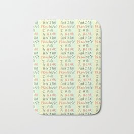 I am a bear and I am proud of it-bear,oso,misanthropy,otaku,misanthrope,misanthropist Bath Mat