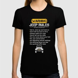 Warning Dirt Vehicle Rules Wrangler Lovers T-shirt