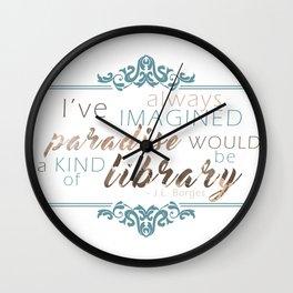 Paradise = Library Wall Clock