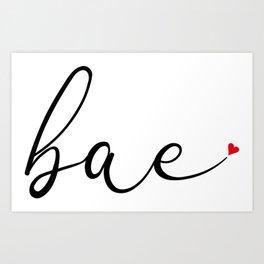 Bae Cool Cute Script Typography Love Heart Art Print