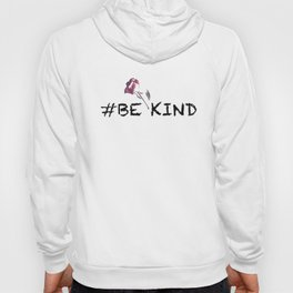 Always Be Kind Hoody