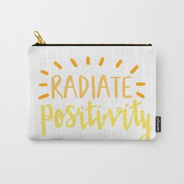 radiate positivity Carry-All Pouch