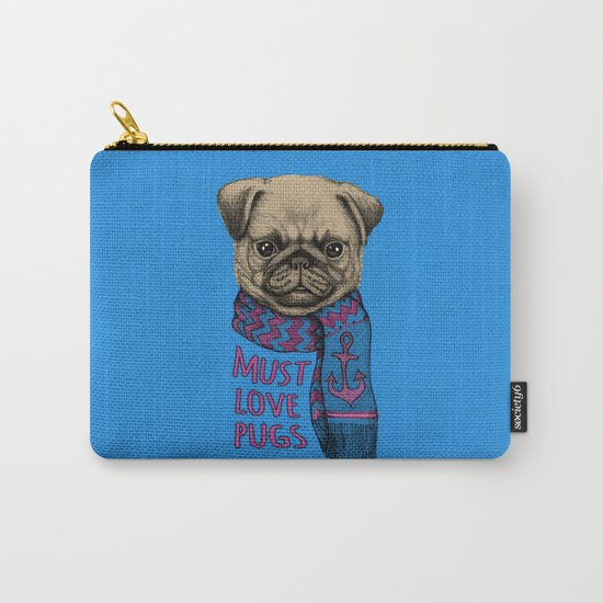 Must Love Pugs Carry-All Pouch