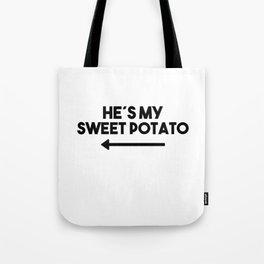 Hes My Sweet Potato Saying Funny Eating girls Tote Bag