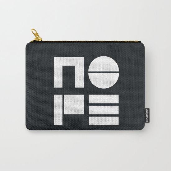 Nope in Black and White Carry-All Pouch