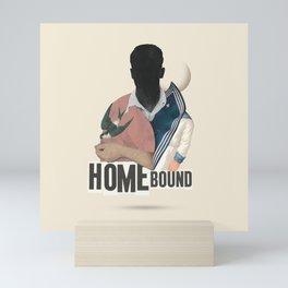 HOMEBOUND Mini Art Print