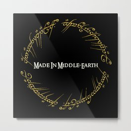 Made In MiddleEarth Metal Print