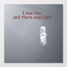 I saw You Canvas Print