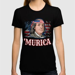Benjamin Franklin 4th Of July  T-shirt