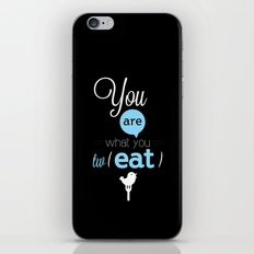 You are what you twEAT iPhone & iPod Skin