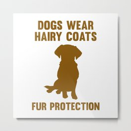 Fur Protection Metal Print