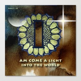 I Am Come A Light Into The World Canvas Print