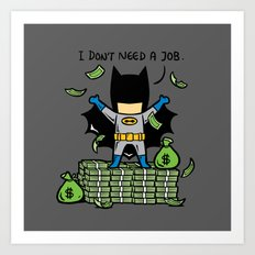 Part Time Job - No Job Art Print