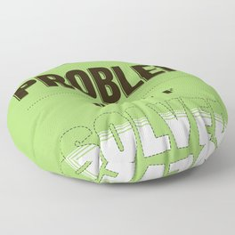 Well defined problem Floor Pillow