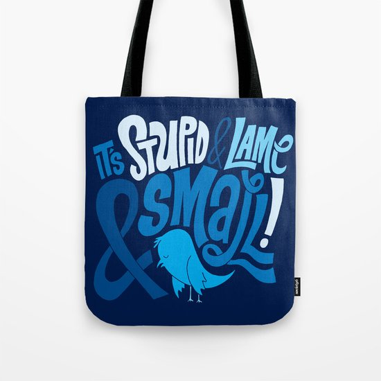 Stupid Twitter! Tote Bag