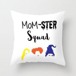 MOM-sters Unite!! Funny Hocus Pocus halloween shirt for moms Throw Pillow