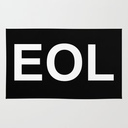 EOL End Of Life Rug