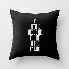 In The Fridge Throw Pillow