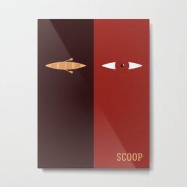 Scoop Metal Print
