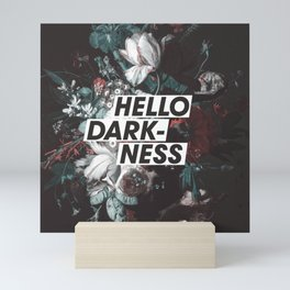 Hello Darkness Mini Art Print