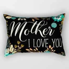 Mother's Day (Mother I Love You) Rectangular Pillow