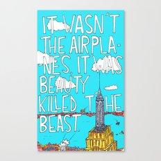Beauty Killed The Beast Canvas Print