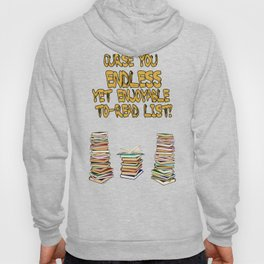 Endless to-read List Hoody