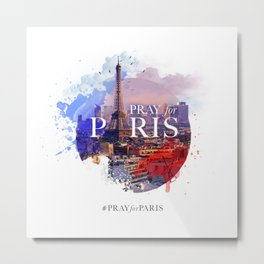Pray for Paris Metal Print