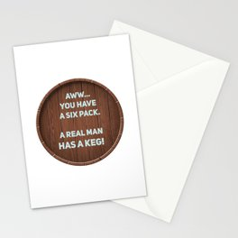 A real man has a Keg! Stationery Cards