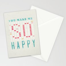 YOU MAKE ME SO HAPPY Stationery Cards