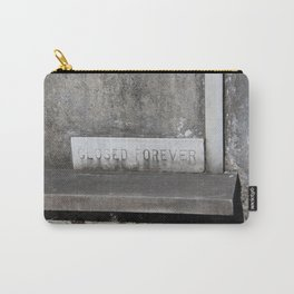 Closed Forever Carry-All Pouch