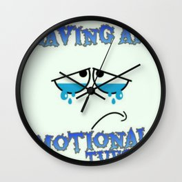 An Emotional Tuesday Wall Clock