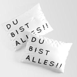 Du bist Alles!! - Minimalistische Typographie Pillow Sham