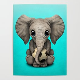 Cute Baby Elephant With Football Soccer Ball Poster